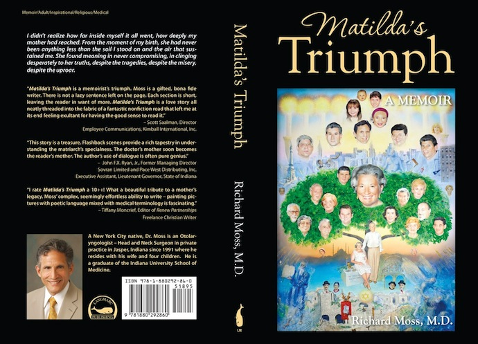 Front and back cover of Matilda's Triumph: A Memoir by Richard Moss, MD